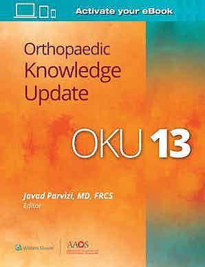 Orthopaedic Knowledge Update (OKU) 13 (Print + E-Book with Multimedia)