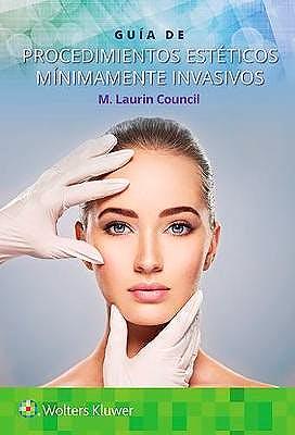 Guía de procedimientos estéticos mínimamente invasivos