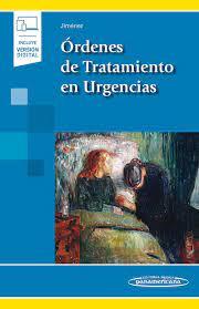 Órdenes de Tratamiento en Urgencias. Incluye Versión Digital.