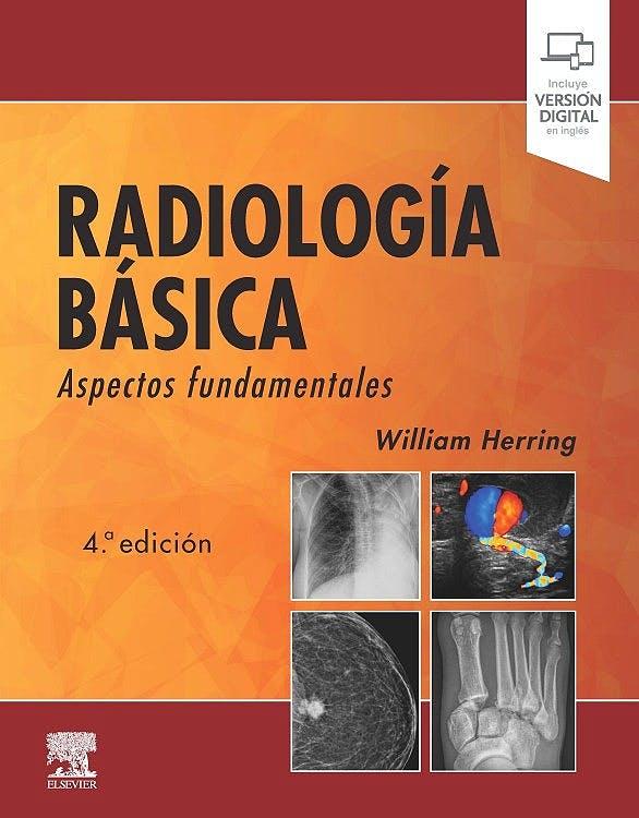 Radiología básica. aspectos fundamentales . (incluye versión digital en inglés)