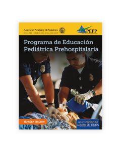 EPC Edition of PEPP Spanish: Programa de Educacion Pediatrica Prehospitalaria 3Ed.