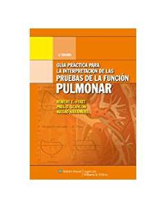 Guía Práctica para la Interpretación de las Pruebas de la Función Pulmonar