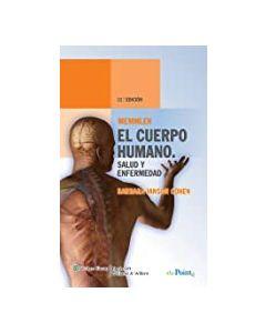 Memmler el cuerpo humano, salud y enfermedad