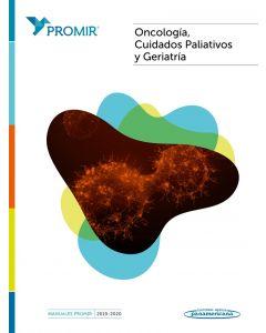 Manuales PROMIR 2019 - 2020. Oncología, Cuidados Paliativos y Geriatría