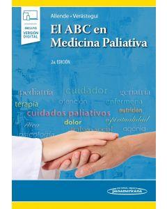 El ABC en Medicina Paliativa. Incluye eBook