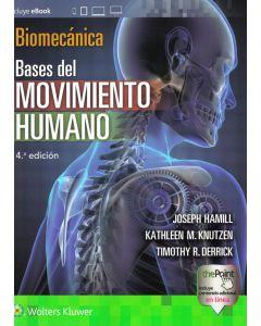 Biomecánica bases del movimiento humano .