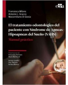 El tratamiento odontológico del paciente con Síndrome de Apnea-Hipoapnea del Sueño (SAHS)