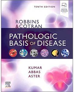 ROBBINS & COTRAN PATHOLOGIC BASIS OF DISEASE 10 ED
