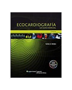 Ecocardiografía. la guía esencial .