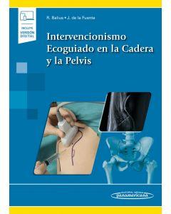 Intervencionismo Ecoguiado en la Cadera y la Pelvis. Incluye eBook