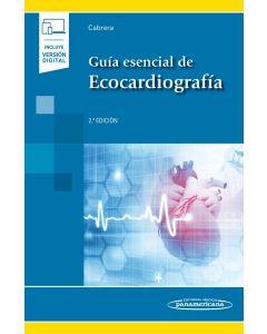 Guía Esencial de Ecocardiografía. Incluye eBook