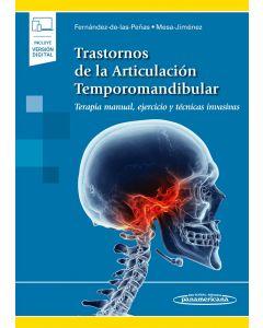 Trastornos de la Articulación Temporomandibular. Terapia manual, ejercicio y técnicas invasivas. Incluye eBook