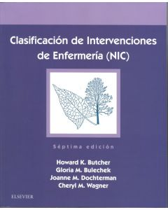 Clasificación de intervenciones de enfermería (nic) .