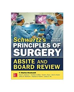 Schwartz's principles of surgery absite and board review .