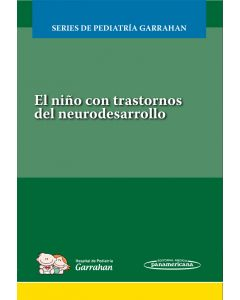 El niño con trastornos del neurodesarrollo. Incluye Evaluación + Certificado