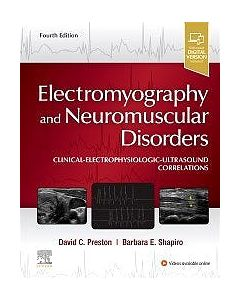 ELECTROMYOGRAPHY AND NEUROMUSCULAR DISORDERS 4ED