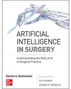 Artificial Intelligence In Surgery: Understanding The Role Of AI In Surgical Practice.