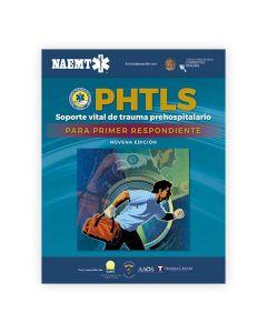Soporte Vital de Trauma Prehospitalario para Primer Respondiente (PHTLS-FR)