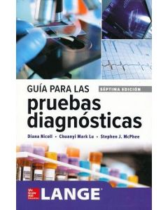 Guía para las Pruebas Diagnósticas. Lange.