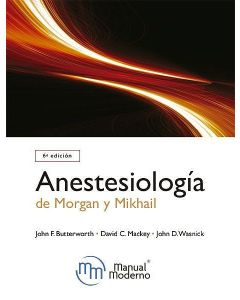 Anestesiología de Morgan y Mikhail