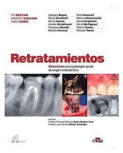 Retratamientos. Soluciones para patología apical de origen endodóntico