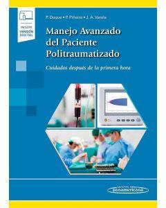 Manejo Avanzado del Paciente Politraumatizado. Cuidados después de la primera hora. Incluye eBook