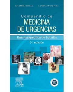 Compendio de Medicina de Urgencias. Guía Terapéutica de Bolsillo
