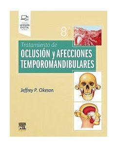 Tratamiento de oclusión y afecciones temporomandibulares .