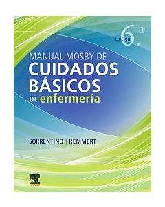 Manual mosby de cuidados básicos de enfermería .