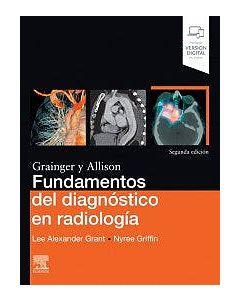 Grainger y allison fundamentos del diagnóstico en radiología . (incluye versión digital en inglés)