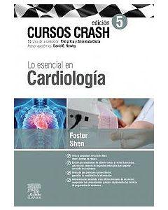 Cursos crash lo esencial en cardiología .