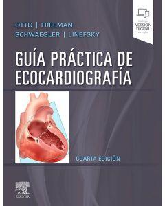 Guía práctica de ecocardiografía . (incluye versión digital en inglés)