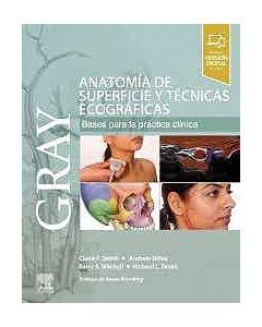 GRAY Anatomía de Superficie y Técnicas Ecográficas. Bases para la Práctica Clínica
