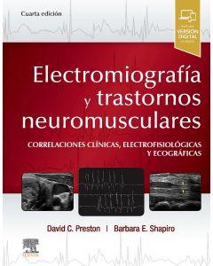 Electromiografía y Trastornos Neuromusculares. Correlaciones Clínicas, Electrofisiológicas y Ecográficas