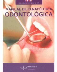 Manual de Terapéutica Odontologica.