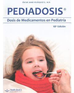 Pediadosis dosis de medicamentos en Pediatría