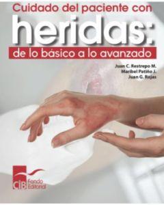 Cuidado del paciente con heridas: de lo básico a lo avanzado, 1 ed. (2020)