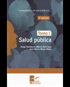 FUNDAMENTOS DE SALUD PÚBLICA TOMO I.