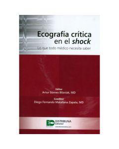 Ecografía crítica en el shock - Lo que todo médico debe saber.