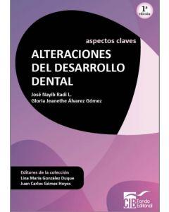 Aspectos claves: alteraciones del desarrollo dental