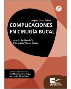 Aspectos claves:complicaciones en cirugía bucal