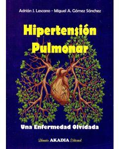 Hipertensión Pulmonar. Una Enfermedad Olvidada.