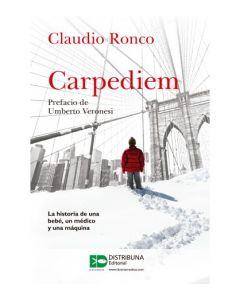 Carpediem- Historia de una bebé, un medico y una maquina