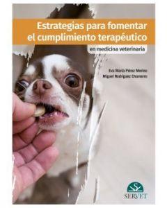 Estrategias para Fomentar el Cumplimiento Terapéutico en Medicina Veterinaria