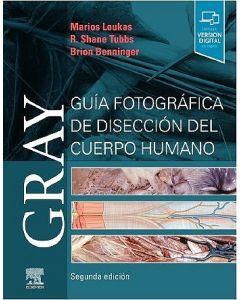 GRAY GUÍA FOTOGRÁFICA DE DISECCIÓN DEL CUERPO HUMANO 2 ED(INCLUYE VERSIÓN DIGITAL EN INGLÉS)