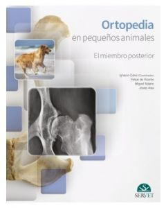 Ortopedia en pequeños animales. El miembro posterior