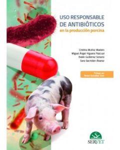 Uso responsable de antibióticos en la producción porcina