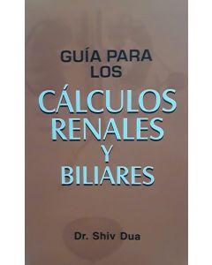 GUIA PARA LOS CALCULOS RENALES Y BILIARES